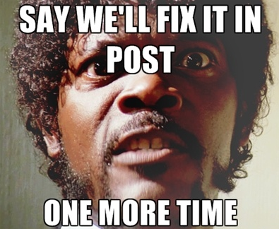 Fix it in post